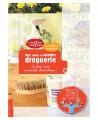 Droguerie Ecologique - Carnet de recettes pour la droguerie écologique