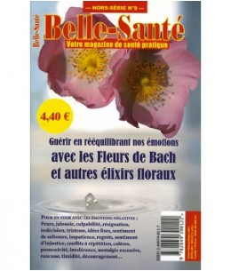 Biofloral - Belle santé Hors Série : Les Fleurs de Bach