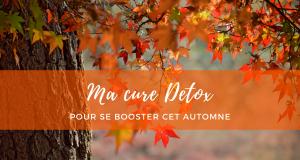 Cure detox automne