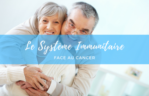 systeme_immunitaire_cancer