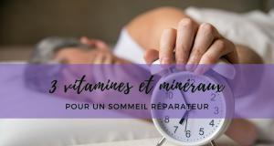 sommeil_vitamine_mineraux