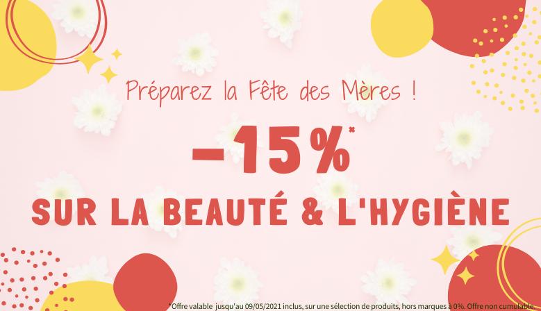 Fête des Mères : -15% sur Hygiène et Beauté